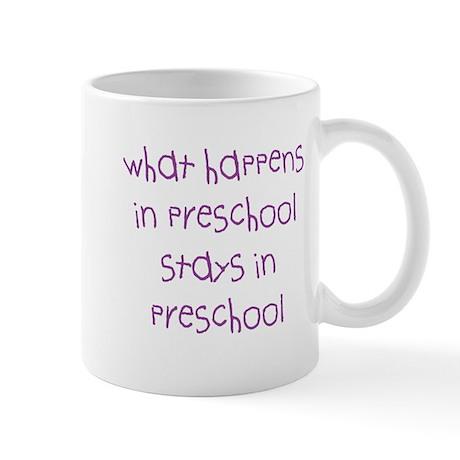 What Happens In Preschool Mug Mugs