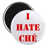 I Hate Che Magnet
