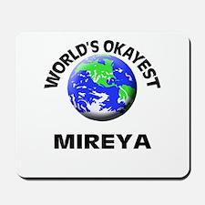 World's Okayest Mireya Mousepad
