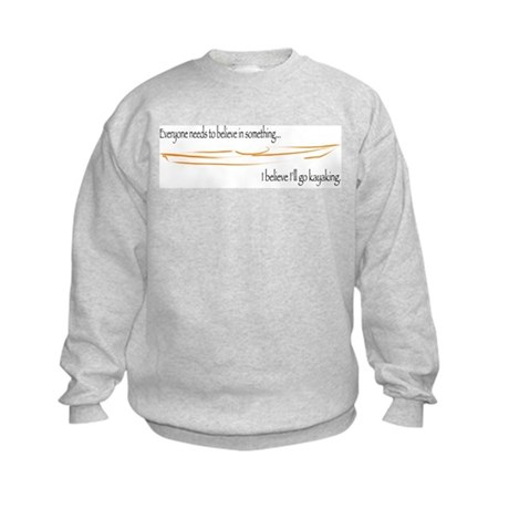 Believe in Kayaking 2 Kids Sweatshirt