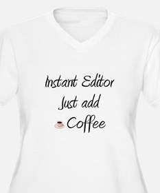 Instant Editor T-Shirt
