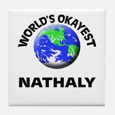 World's Okayest Nathaly Tile Coaster