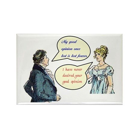 """Jane Austen """"good opinion"""" quotes Rectangle Magnet"""