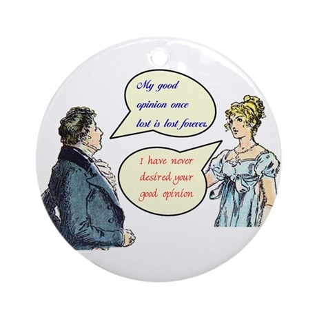 "Jane Austen ""good opinion"" quotes Ornament (Round)"