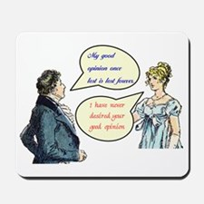 "Jane Austen ""good opinion"" quotes Mousepad"