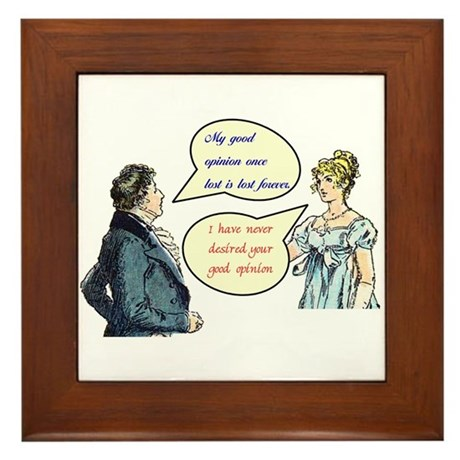 "Jane Austen ""good opinion"" quotes Framed Tile"