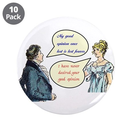 "Jane Austen ""good opinion"" quotes large Buttons"