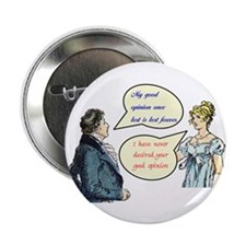"""Jane Austen """"good opinions"""" quote Button (10 pack)"""
