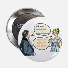 "Jane Austen ""good opinions"" quote Button (10 pack)"