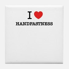I Love HANDFASTNESS Tile Coaster