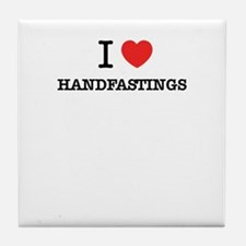 I Love HANDFASTINGS Tile Coaster