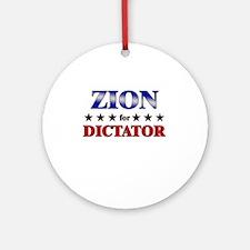 ZION for dictator Ornament (Round)