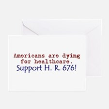 Americans Are Dying For Healt Greeting Cards (Pk o