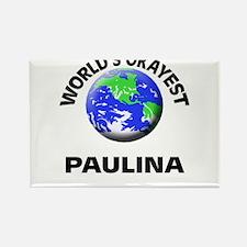 World's Okayest Paulina Magnets