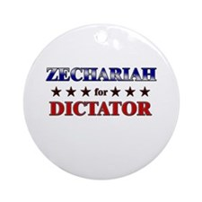ZECHARIAH for dictator Ornament (Round)