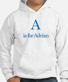 A is for Adrian Hoodie