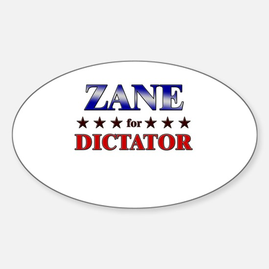 ZANE for dictator Oval Decal