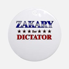 ZAKARY for dictator Ornament (Round)