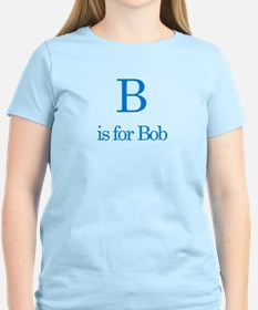 B is for Bob T-Shirt