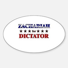 ZACHARIAH for dictator Oval Decal