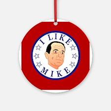 I Like Mike (Huckabee) Ornament (Round)