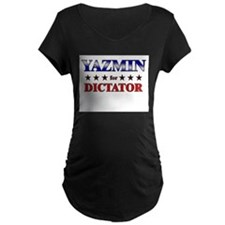 YAZMIN for dictator T-Shirt