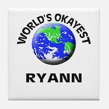 World's Okayest Ryann Tile Coaster