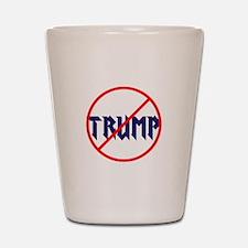 Anti Trump, no Trump Shot Glass