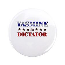"YASMINE for dictator 3.5"" Button"
