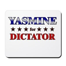 YASMINE for dictator Mousepad