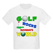 Golf Rocks Shyann's World - T-Shirt