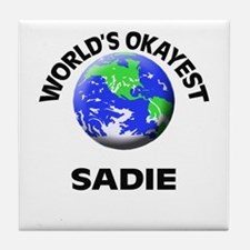World's Okayest Sadie Tile Coaster