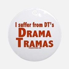 Drama Tramas Ornament (Round)