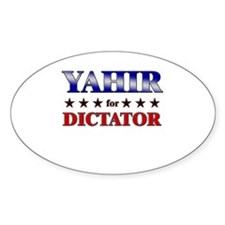 YAHIR for dictator Oval Decal