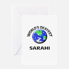 World's Okayest Sarahi Greeting Cards