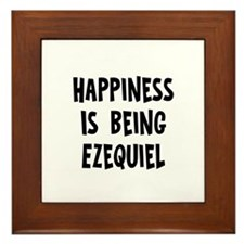 Happiness is being Ezequiel Framed Tile