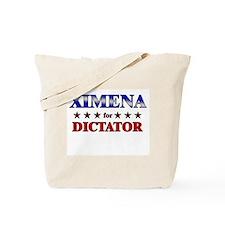 XIMENA for dictator Tote Bag