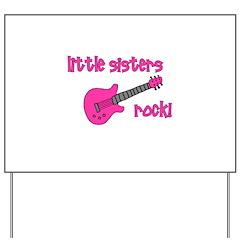 Little Sisters Rock! pink gui Yard Sign