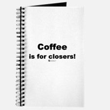Coffee is for closers! (new) - Journal