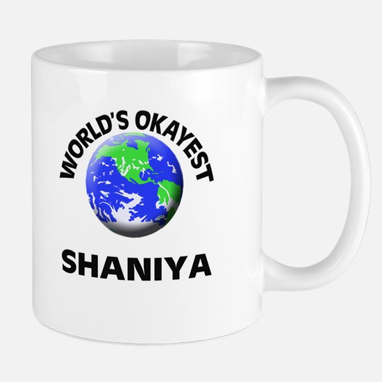 World's Okayest Shaniya Mugs