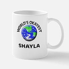 World's Okayest Shayla Mugs