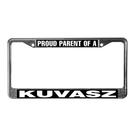 Proud Parent of a Kuvasz License Plate Frame