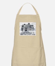 I Have Permission To Wear the Crown Today Apron