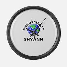 World's Okayest Shyann Large Wall Clock