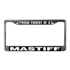 Proud Parent of a Mastiff License Plate Frame