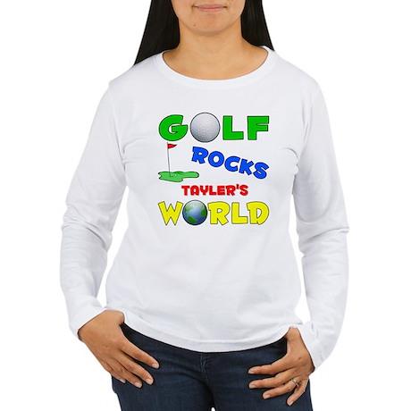 Golf Rocks Tayler's World - Women's Long Sleeve T-