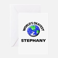 World's Okayest Stephany Greeting Cards