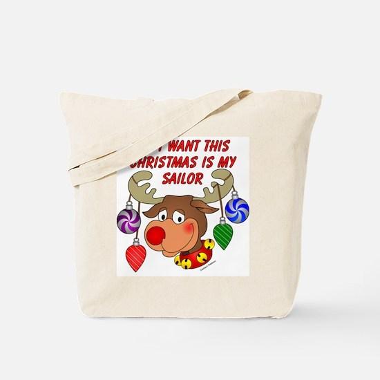 Christmas I want my Sailor Tote Bag