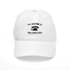 For A Good Prime Call Baseball Cap