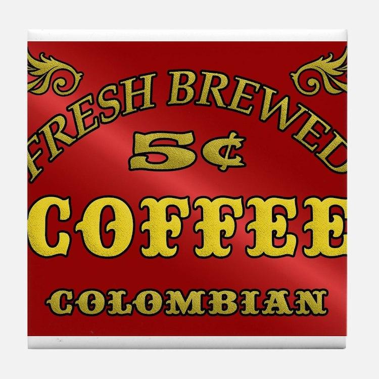 Fresh Brewed Coffee Tile Coaster
